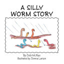 A Silly Worm Story