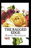 The Ragged Edge Annotated Book