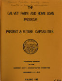 The Cal-Vet Farm and Home Loan Program--present & Future Capabilities
