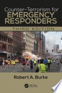 Counter Terrorism for Emergency Responders