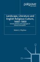 Landscape  Literature and English Religious Culture  1660 1800