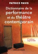 Pdf Dictionnaire de la performance et du théâtre contemporain - 2e éd. Telecharger