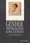 Gender  Imperialism and Global Exchanges