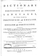 A Dictionary of the Portuguese and English Languages, in Two Parts,