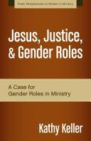 Jesus, Justice, and Gender Roles Pdf/ePub eBook
