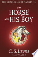 The Horse and His Boy  The Chronicles of Narnia  Book 3