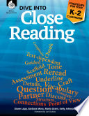 Dive into Close Reading: Strategies for Your K-2 Classroom