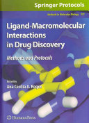 Ligand Macromolecular Interactions in Drug Discovery
