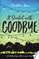 It Started with Goodbye