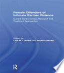 Female Offenders of Intimate Partner Violence