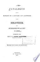 Catalogus Van de Boeken Op 1 Januari 1877 Aanwezig in de Bibliotheek Der Sterrenwacht Te Leiden. Uitg. Door H.G.v.d. Sande Bakhuyzen