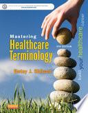 Mastering Healthcare Terminology E Book
