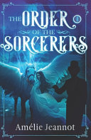The Order of the Sorcerers