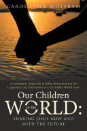 Our Children in the World  Sharing Jesus Now and with the Future
