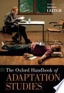 The Oxford Handbook Of Adaptation Studies Book PDF