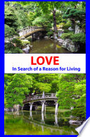 Love In Search Of A Reason For Living Book PDF