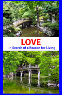 LOVE - In Search of a Reason for Living