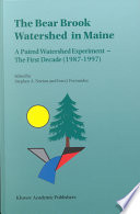 The Bear Brook Watershed in Maine  A Paired Watershed Experiment