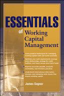 Essentials of Working Capital Management