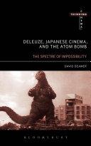 Pdf Deleuze, Japanese Cinema, and the Atom Bomb