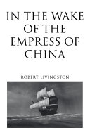In the Wake of the Empress of China