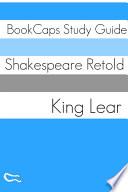 King Lear In Plain and Simple English  A Modern Translation and the Original Version