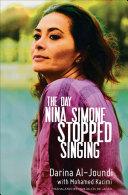 Pdf The Day Nina Simone Stopped Singing Telecharger