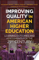 Improving Quality in American Higher Education Book