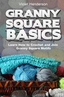 Granny Square Basics