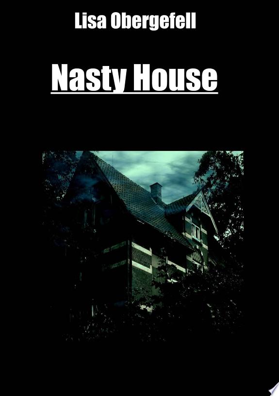 Nasty House