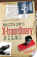 Britain s X traordinary Files