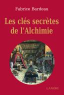 Les clés secrètes de l'alchimie Pdf/ePub eBook