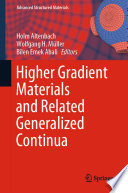 Higher Gradient Materials and Related Generalized Continua Book