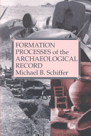 Formation Processes of the Archaeological Record