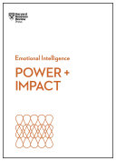 Power and Impact (HBR Emotional Intelligence Series) [Pdf/ePub] eBook