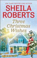 Three Christmas Wishes [Pdf/ePub] eBook