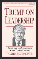 Trump On Leadership