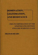 Domination  Legitimation  and Resistance