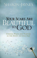 Your Scars Are Beautiful To God