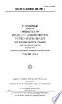 107-1&2 Hearings: Election Reform, S. Hrg. 107-1036, Vol. 1 of 3, March 14, June 27, June 28, and July 23, 2001, *