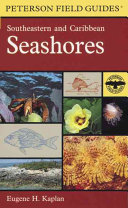 A Field Guide to Southeastern and Caribbean Seashores