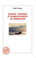 Pdf Identité, tourisme et interculturalité au Groenland