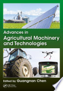 Advances in Agricultural Machinery and Technologies Book