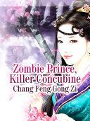 Zombie Prince, Killer Concubine