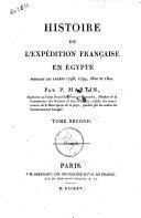 Histoire de l'expédition française en Égypte par P. Martin, ... Tome premier [-second]