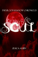 The Blood Shadow Chronicles: Soul ebook