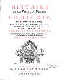 Histoire de la vie et du règne de Louis XIV, roi de France et de Navarre, rédigée sur les mémoires de feu M. le comte de *** [La Hode], publiée par M. Bruzen de La Martinière,...