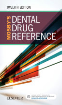 Mosby's Dental Drug Reference - E-Book