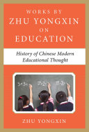 Pdf History of Chinese Contemporary Educational Thought (Works by Zhu Yongxin on Education Series)