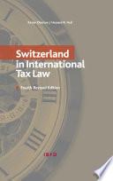 Switzerland in International Tax Law